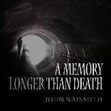 A Memory Longer Than Death-1-1