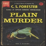 Plain Murder by C S Forester