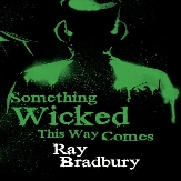 Something Wicked This Way Comes-1
