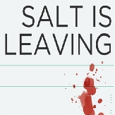 Salt is Leaving.