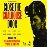 Close The Coalhouse Door