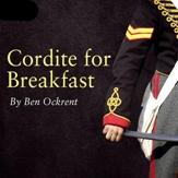 Cordite for Breakfast..jpeg