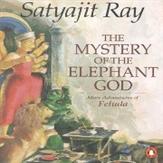 Feluda The Mystery of the Elephant God